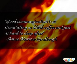 Good communication is as stimulating as black