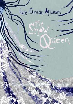The Snow Queen by Hans Christian Anderson