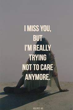 Quotes About Not Trying Anymore 85d4ab888101b73c9496722a1a7eaa ...