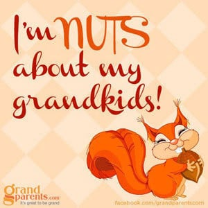 ... _nuts-about-grandkids-fb-quote_300x300_gallery.jpg