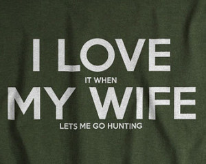 Husband Wife Hunting Quotes. QuotesGram
