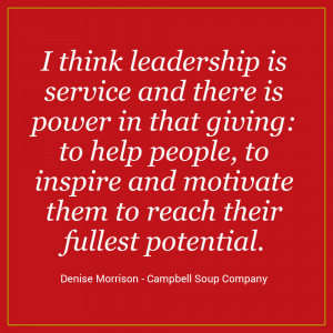 think leadership is service and there is power in that giving: to ...