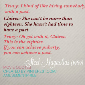 Such a great movie glad its on!! Steel Magnolias (1989) - Movie Quotes