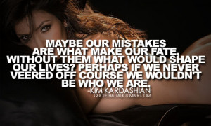 inapirational, kim kardashian, mistakes, quotes, sayings, text
