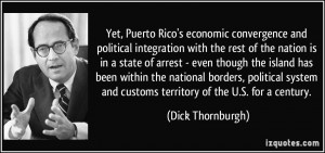 Yet, Puerto Rico's economic convergence and political integration with ...