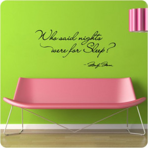 ... said nights were for sleep Wall Decal Decor Quote Large Nice Sticker