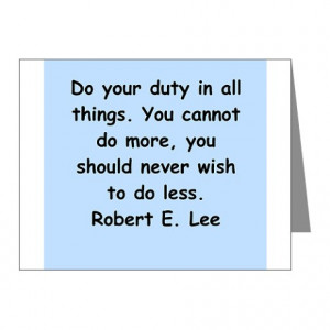 ... You Cards & Note Cards > robert e lee quotes Note Cards (Pk of 10