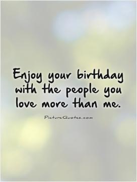 Funny Birthday Quotes Unhappy Quotes