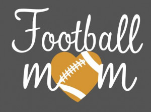 Football Mom Quotes Picture