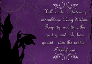 Today's quote is from the fabulously evil villain from Disney's ...