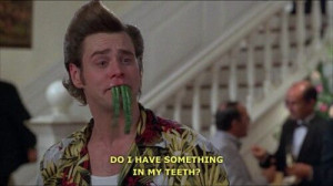Ace Ventura movie quote