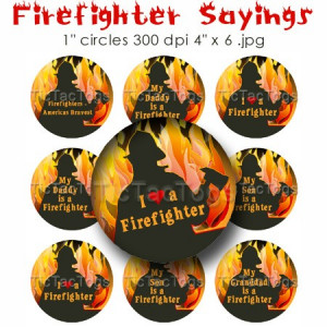 Firefighter Sayings Heart Bottle Cap 1 Inch Circles Digi Collage 4x6
