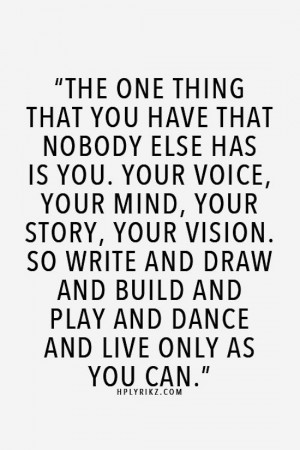 ... -Inspiration-Blog-The-One-Thing-That-You-Have-Quote-Via-Hp-Lyrikz.jpg