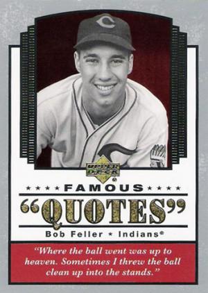 Photo Bob Feller Quotes