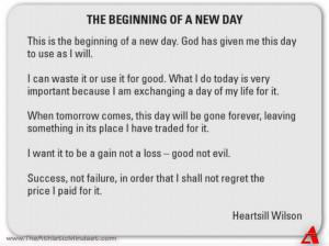 this is the beginning of a new day god has given me this day to use as ...