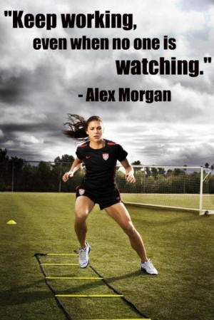 Soccer #Quotes - Alex Morgan