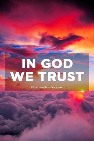 Trust Quotes God Quotes Faith Quotes