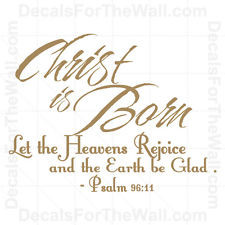 Psalms 96 Christ is Born Christmas Wall Decal Vinyl Art Sticker Quote ...