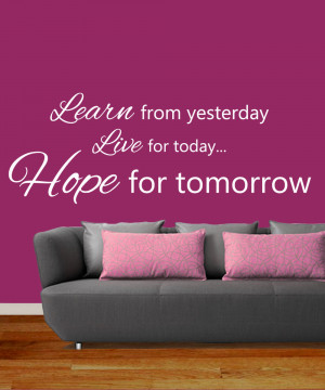 Learn-from-Yesterday-Live-for-Today-Art-Sticker-Mural-Quote-Easy-Peel ...