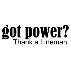 got_power_thank_a_lineman_bumper_bumper_sticker.jpg?height=250&width ...