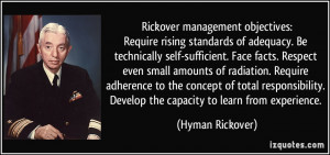 Rickover management objectives:Require rising standards of adequacy ...