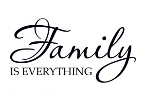 Wall Decal - Family is Everything