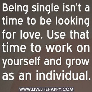 Being single i