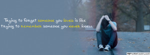 Sad Love Quote Facebook Timeline Cover