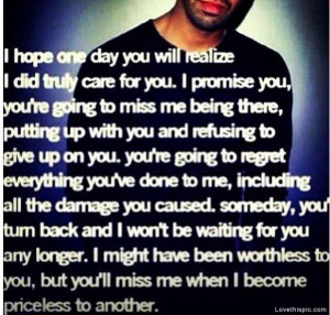 You Will Miss Me quotes celebrities quote day celebrity hope you ...