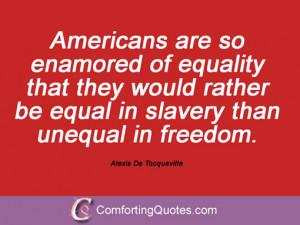Sayings By Alexis De Tocqueville