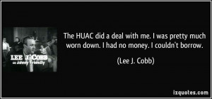 More Lee J. Cobb Quotes