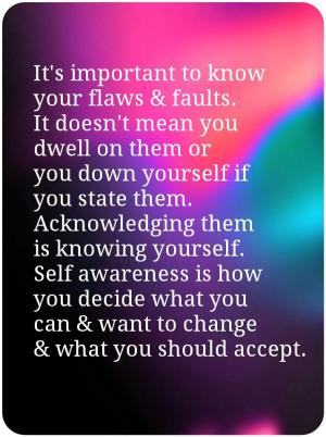 Self awareness!