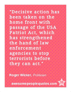 ... to stop terrorists before they can act. – Roger Wicker, Politician