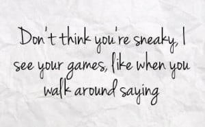 sneaky quotes
