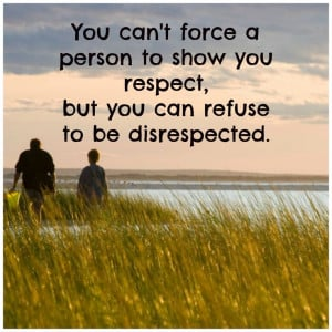 quotes disrespecting your parent | Disrespect quote