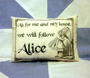Alice In Wonderland Funny Quote Vintage Style Cushion Pillow
