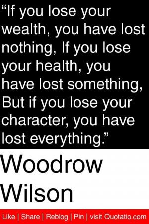 Woodrow Wilson Quotes Woodrow wilson -