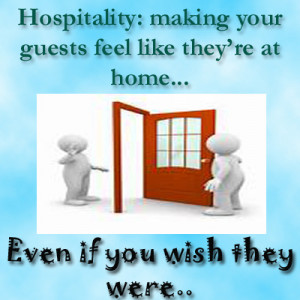 Hospitality: making your guests feel like they're at home, even if ...