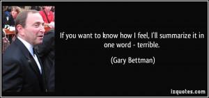 More Gary Bettman Quotes