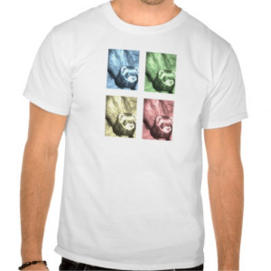 Funny Ferret Pictures Sayings and Quotes T-shirts