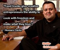 "... to cook with freedom and make what they love."" - Homaro Cantu"