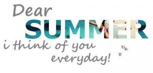 Dear SUMMER :)