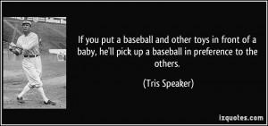 More Tris Speaker Quotes