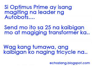 ... na leader ng autobots send mo ito sa 25 na kaibigan mo at magiging