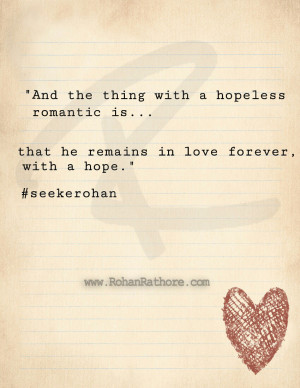 hopeless- romantic- in love- with hope- seekerohan-rohanrathore.com ...