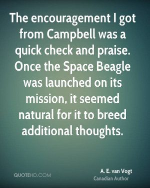 The encouragement I got from Campbell was a quick check and praise ...
