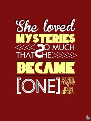 Paper Towns by John Green Quotes by rainbowatoms