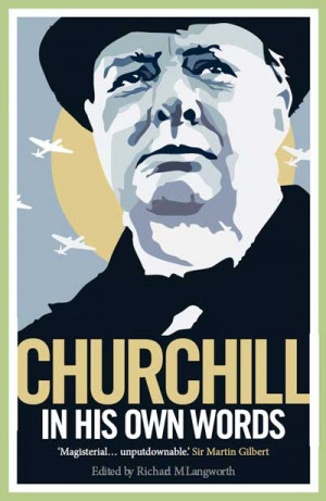 Churchill in His Own Words (book cover)