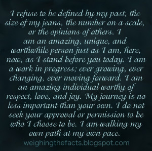 am walking my own path at my own pace