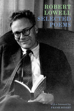 Lowell Robert Selected Poems Farrar Straus And Giroux 1977 - Quotepaty ...
